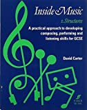 Inside Music I -- Structures (Faber Edition) (0571510876) by Carter, David