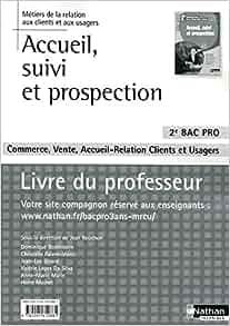 Accueil, suivi et prospection 2e Bac pro commerce, vente, accueil