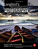 Langford's Advanced Photography: The guide for aspiring photographers (The Langford Series) (0240521919) by Bilissi, Efthimia