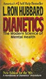 Dianetics: The modern science of mental health : a handbook of Dianetics procedure (0884042197) by L. Ron Hubbard