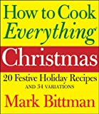 How to Cook Everything Christmas (1118397509) by Bittman, Mark