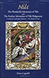 The Wonderful Adventures Of Nils And The Further Adventures Of Nils Holgersson [Paperback]
