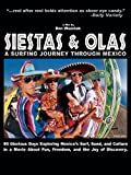 Siestas and Olas: A Surfing Journey Through Mexico