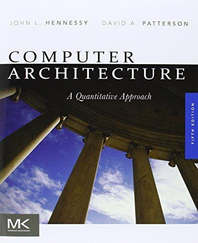 Computer Architecture, Fifth Edition: A Quantitative...