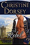 The Rebel (The Renegade, Rebel and Rogue Book 2)