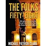 The Folks at Fifty-Eightby Michael Patrick Clark