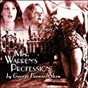 Mrs. Warren's Profession Performance by George Bernard Shaw Narrated by  full cast
