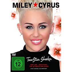 Cyrus, Miley - Teenstar Shocker