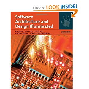 Architectural Design Software on Software Architecture And Design Illuminated  Jones And Bartlett