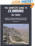 The Complete Guide to Climbing (By Bike)