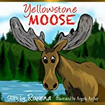 Yellowstone Moose | Rowena Womack