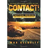 Contact! A Tactical Manual for Post Collapse Survival ~ Max Velocity