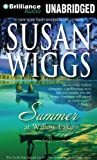 Susan Wiggs Summer at Willow Lake (Lakeshore Chronicles)
