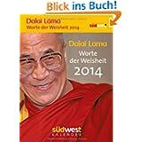 Dalai Lama - Worte der Weisheit 2014 Textabreißkalender: Text-Abreisskalender