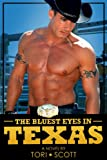 The Bluest Eyes in Texas (Lone Star Cowboys Book 3)