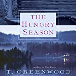 The Hungry Season | T. Greenwood