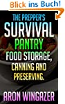The Prepper's Survival Pantry. Food S...