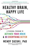 img - for Healthy Brain, Happy Life: A Personal Program to Activate Your Brain and Do Everything Better book / textbook / text book