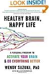 Healthy Brain Happy Life: A Personal...