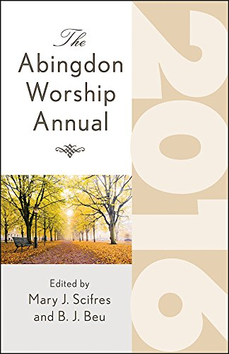 The Abingdon Worship Annual 2016 PDF