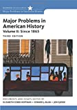 Major Problems in American History, Volume II: Since 1865 (Major Problems in American History Series)