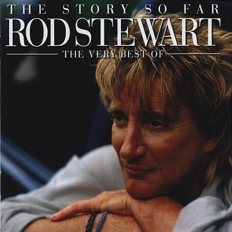 Rod Stewart - The Story So Far: The Very Best Of Rod Stewart (2CD) - Zortam Music