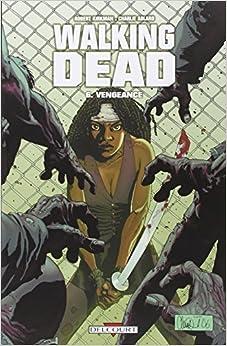 Walking Dead  tome 6 - Vengeance 51u3e2Z%2BcHL._SY344_BO1,204,203,200_