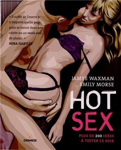 Hot sex : Plus de 200 idées à tester ce soir