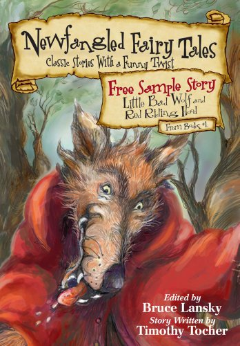 """<strong>A Collaborative Review With Student & Teacher! This Week's Kids Corner YA eBook Review Looks at <em>""""Little Bad Wolf and Red Riding Hood"""" from Newfangled Fairy Tales</em> by Bruce Lansky & Timothy Tocher: """"The story itself was cute and a quick read for the classroom or a bedtime story.""""</strong>"""