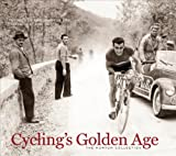 Cyclings Golden Age: Heroes of the Postwar Era, 1946-1967, The Horton Collection