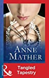 Tangled Tapestry (Mills & Boon Modern) (The Anne Mather Collection)