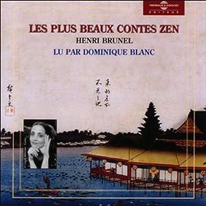Les plus beaux contes Zen 1   Livre audio