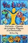 Via Lucis - Chemin de Lumi�re: P�ques...