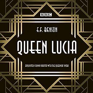 Queen Lucia: The BBC Radio 4 dramatisation Radio/TV Program