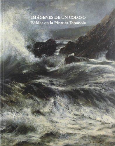 Imágenes de un coloso. El mar en la pintura española