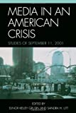 img - for Media in an American Crisis: Studies of September 11, 2001 book / textbook / text book