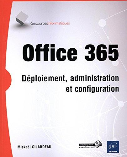Office 365 - Déploiement, administration et configuration gratuit