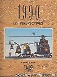 echange, troc Michel de Jaeghere, Le Spectacle du monde, Valeurs actuelles - 1990 en perspectives (L'album de l'année.)