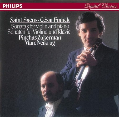 Saint-Saens: Sonata No. 1 in D minor for Violin and Piano/Franck: Sonata in A for Violin and Piano