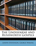 img - for The Lindisfarne and Rushworth Gospels (French Edition) book / textbook / text book