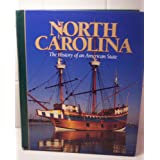North Carolina: History of An American State by Bell and Crow