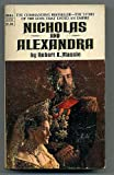 Nicholas and Alexandra (033002213X) by ROBERT K. MASSIE