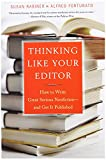 Susan Rabiner Thinking Like Your Editor: How to Write Great Nonfiction - and Get it Published