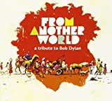 Another World - A Tribute to Bob Dylan
