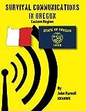 Survival Communications in Oregon: Eastern Region