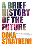 A Brief History of the Future (Englis...
