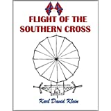 Flight of the Southern Cross ~ Karl David Klein