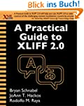 A Practical Guide to XLIFF 2.0