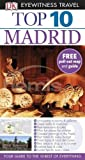 img - for Top 10 Madrid [With Map] (DK Eyewitness Top 10 Travel Guide) book / textbook / text book