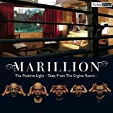 Positive Light-Tales from the Engine Room by Marillion (2005-12-26)